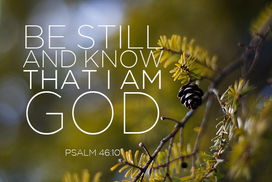 9487278 be still and know that I am God